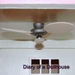 How I Made A Dollhouse Ceiling Fan